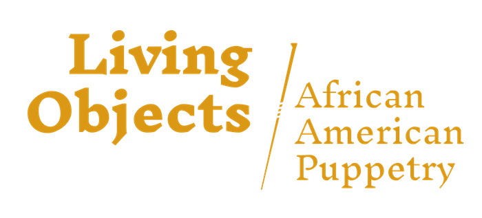 Living Objects: African American Puppetry Essays