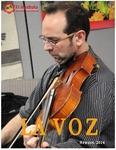 La Voz Spring 2014 by El Instituto: Institute of Latina/o, Caribbean, and Latin American Studies